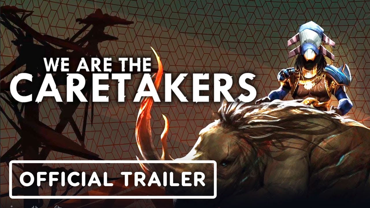 We Are The Caretakers трейлер игры