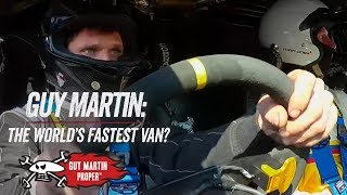 World Record Attempt  - The World's Fastest Van? | Guy Martin Proper