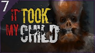 """It Took My Child"" 