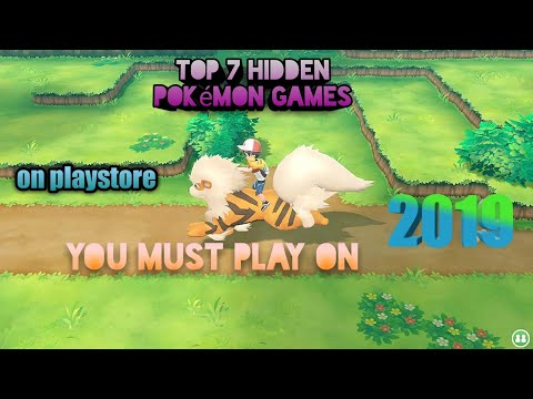 Top 7 Hidden Pokémon Android Games 2019 On Playstore Free Download