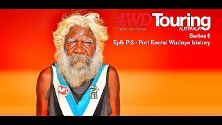 Series 6: The Edge - Ep6: Pt2 - Port Keats/ Wadeye history