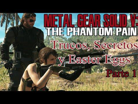 Trucos, Easter Eggs y Secretos de Metal Gear Solid V: The Phantom Pain (parte 1)