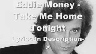 Watch Eddie Money Take Me Home Tonight video