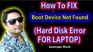 How to fix boot device not found hard disk 3f0 | Bangla Tutorial Practical work