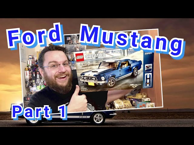 A Wild Stallion - 1967 Ford Mustang GT (Lego Creator 10265 - Part 1)