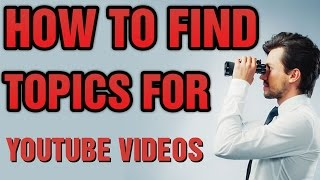 How To Find Topics/Ideas For YouTube Videos Urdu/Hindi Tutorial