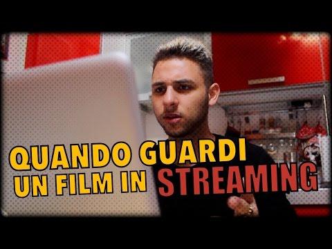 QUANDO GUARDI UN FILM IN STREAMING