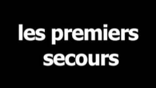 French word for first aid is les premiers secours