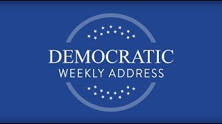 Weekly Democratic Address -- Congresswoman Katherine Clark