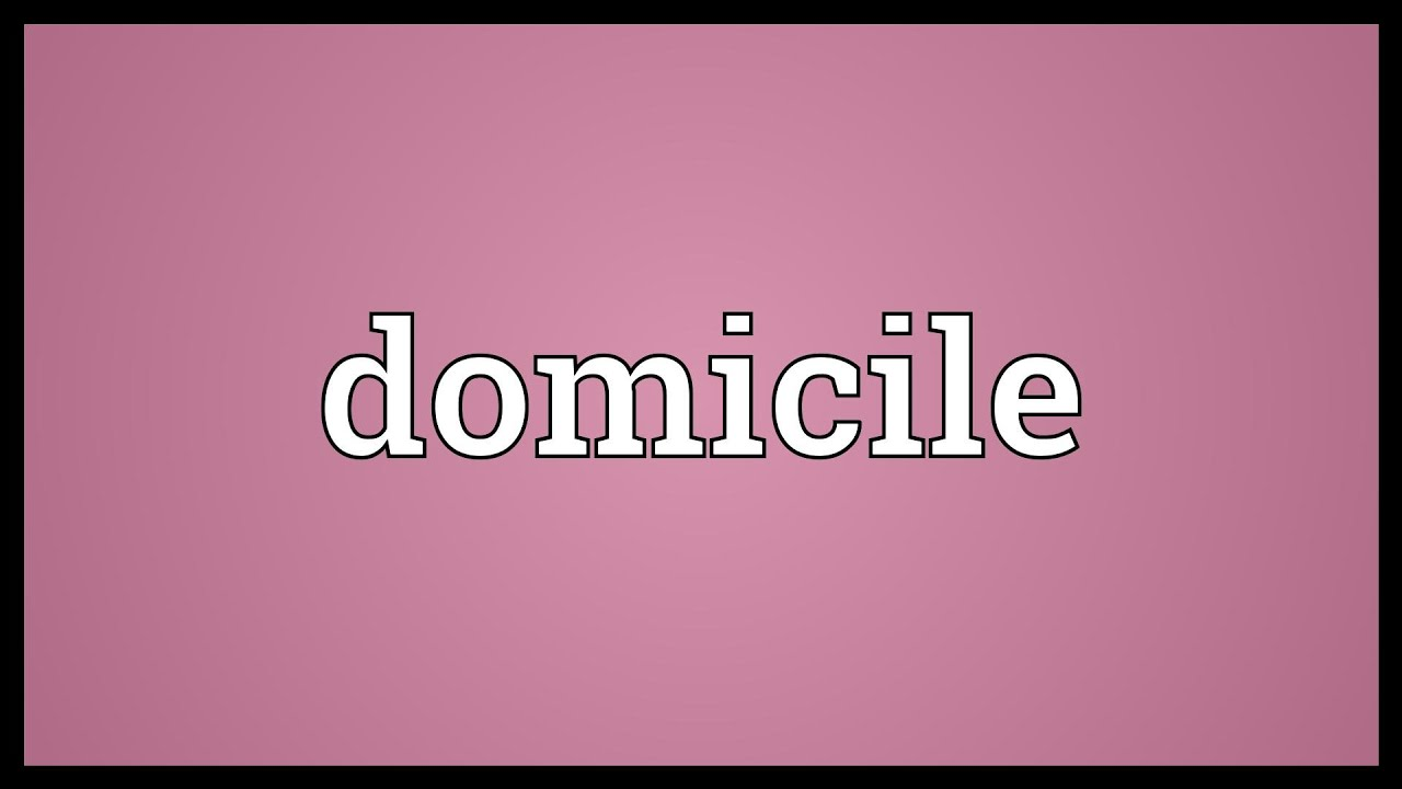 Domicile Meaning Youtube