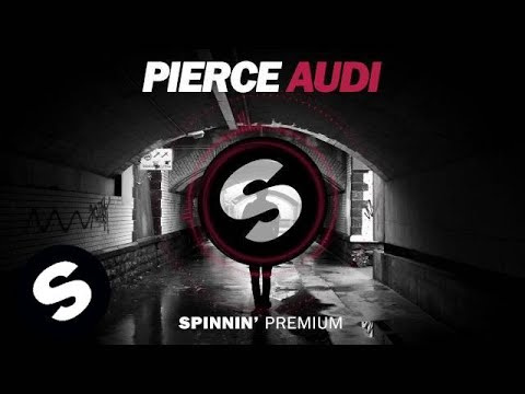 Pierce - Audi (FREE DOWNLOAD)
