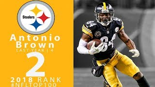#2: Antonio Brown  Wr, Steelers  | Top 100 Players Of 2018 | Nfl