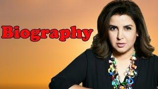 Farah Khan - Biography