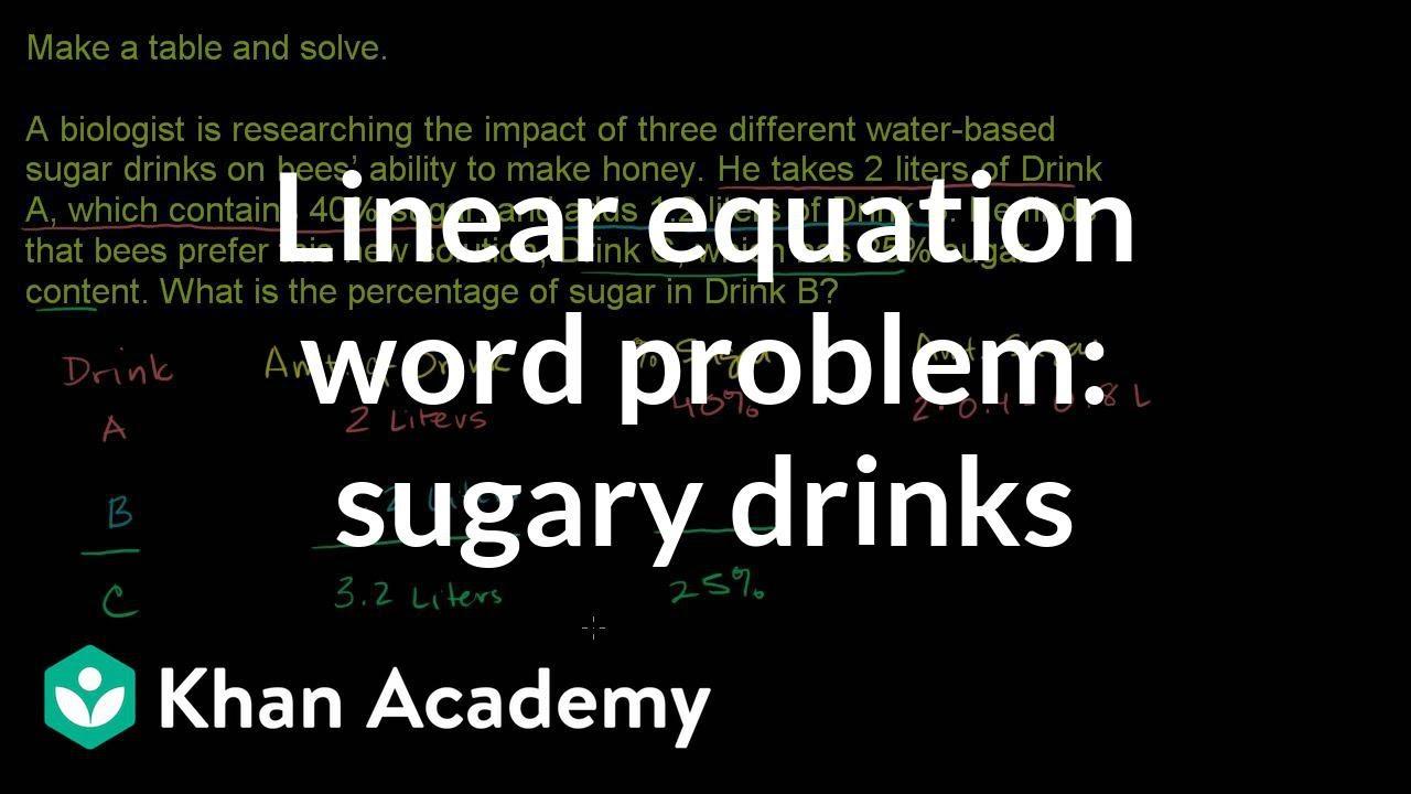 Mixture Problems 3 Linear Equations Algebra I Khan Academy