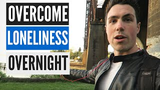 5 Steps to Overcome Loneliness & Social Isolation TODAY