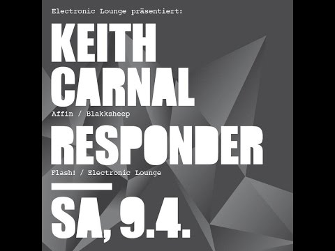 Electronic Lounge pres. Keith Carnal