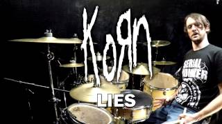 KORN - Lies - Drum Cover