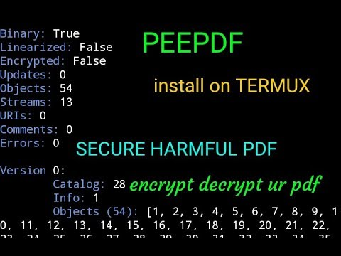 PEEPDF - Powerful Python tool install on Termux [noroot] SECURE FROM  HARMFUL PDF
