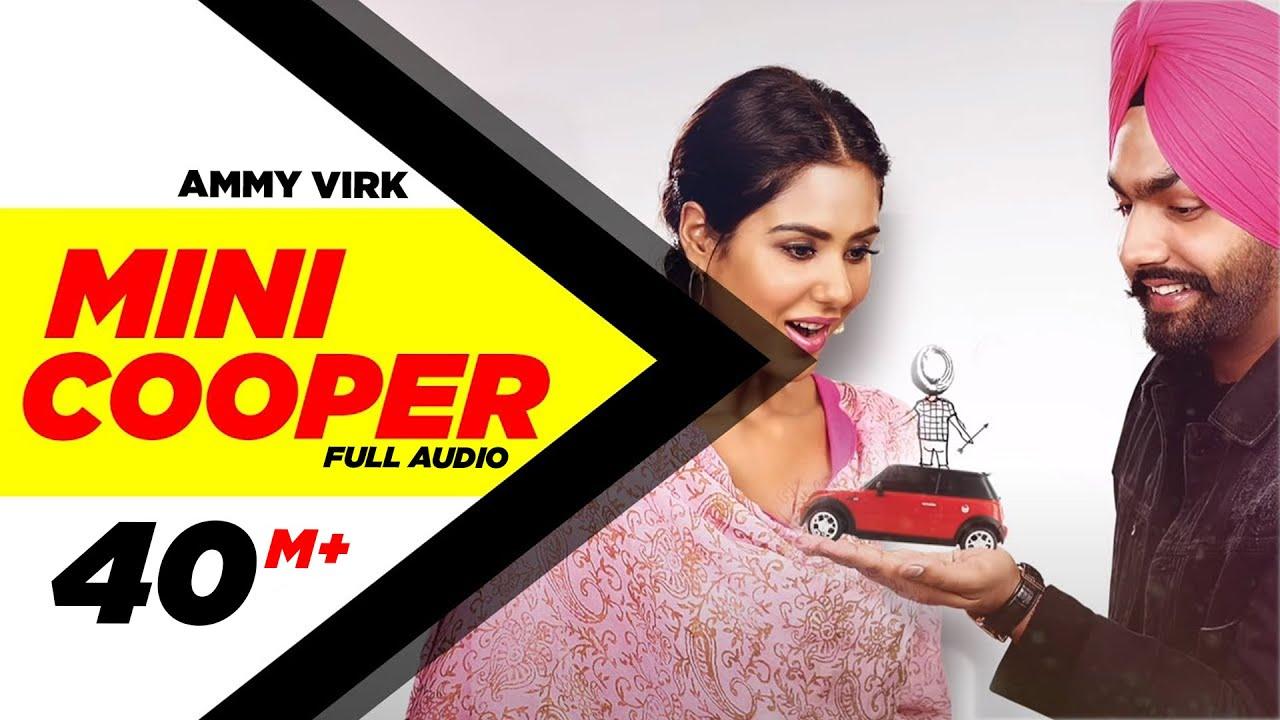 Mini Cooper Full Audio Song Ammy Virk Punjabi Song