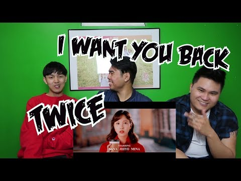 TWICE - I WANT YOU BACK M/V REACTION (REAL ONCE FANBOYS)