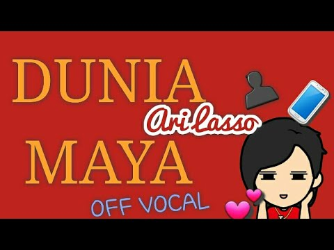 Ari Lasso - Dunia Maya ( OFF VOCAL )