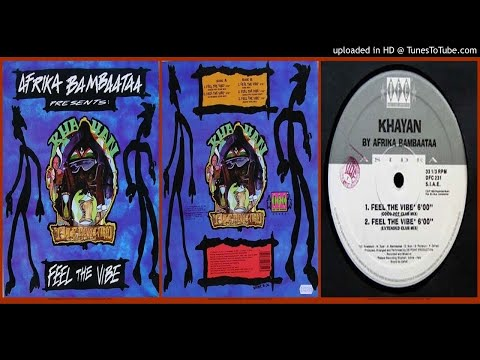 Afrika Bambaataa Presents: Khayan \u0026 The New World Power – Feel the Vibe (Extended Club Mix – 1994)