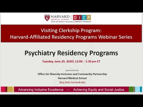 Visiting Clerkship Program Webinar: Harvard Affiliated Psychiatry Residency Programs