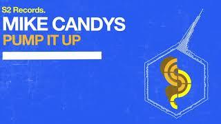 Mike Candys - Pump It Up (Original Club Mix)