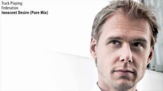 ASOT 536: Federation - Innocent Desire (Pure Mix)