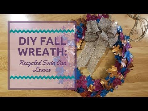 DIY Fall Wreath: Recycled Soda Can Leaves: Dollar Tree DIY
