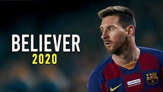 Gambar cover Lionel Messi ► Believer ● Skills & Goals 2019/20 | HD