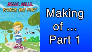 Part 1 of using iBooks Author to create Belle, Belle, where are you?