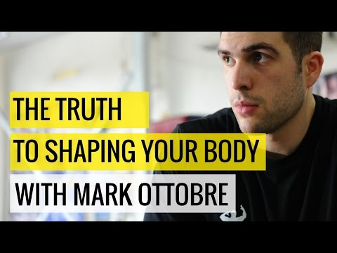 The Truth To Shaping Your Body w/ Mark Ottobre  | My Body Blends Podcast