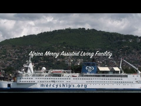 Africa Mercy Assisted Living Facility