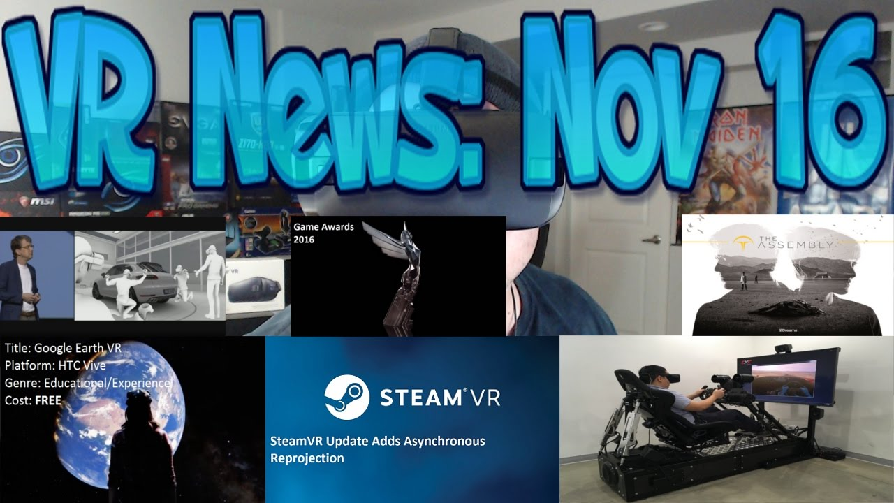 VR News: Nov 16 - Google Earth VR for Vive, AMAZING! - Oculus Sends  Additional Dev Kits & More!
