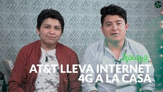 ATT lleva internet por 4G LTE a las casas de Mxico