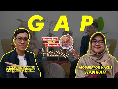 8 | Generation GAP. Apa pandangan anak muda? Jom HACKS!