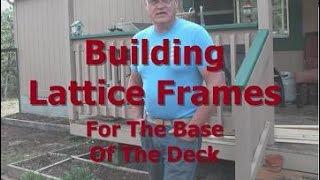 Building Lattice Frames for Base of Deck