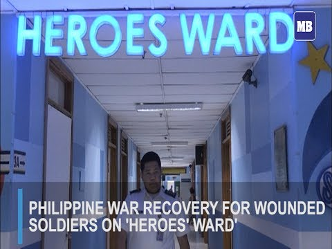 Philippine war recovery for wounded soldiers on 'Heroes' Ward'