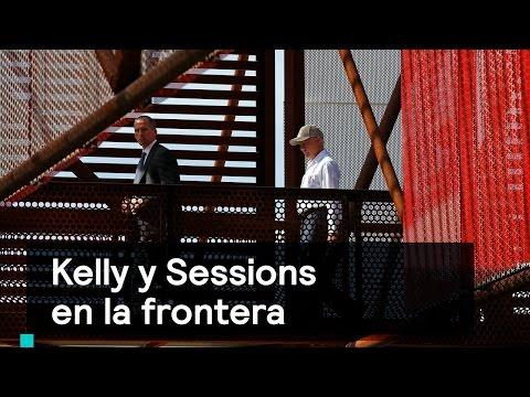 John Kelly y Jeff Sessions visitaron la frontera con México - Despierta con Loret