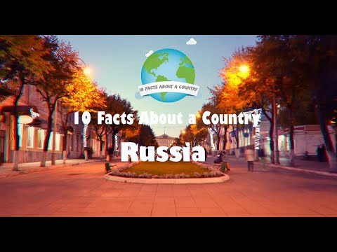 10 Facts About a Country - Russia