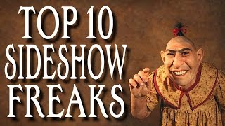 Top 10 Sideshow Freaks