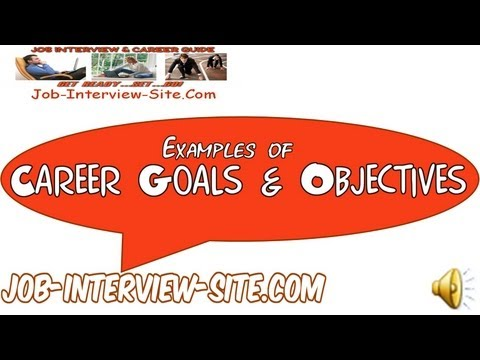 Career Goals And Objectives Examples