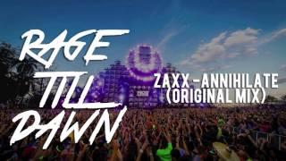 Zaxx - Annihilate (Original Mix) [Buygore]