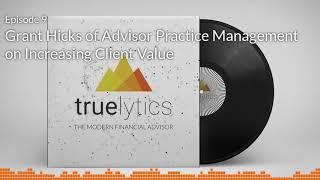 Modern Financial Advisor Podcast - Episode 9 - Grant Hicks and Carla McCabe