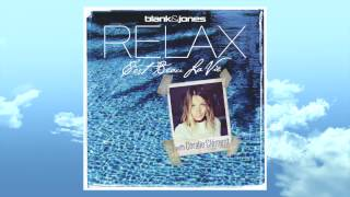 Blank & Jones - C'est Beau La Vie (exclusive from RELAX Edition 9) with Coralie Clément