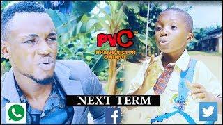 NEXT TERM PRAIZE VICTOR COMEDY Nigerian Comedy