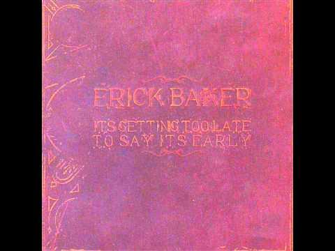 Erick Baker- When Will I Be Loved