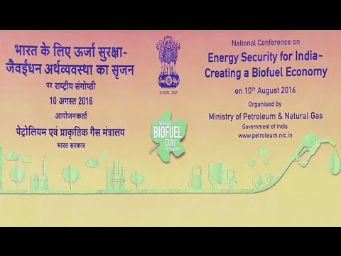 National Conference on Energy Security for India - Creating a Biofuel Economy