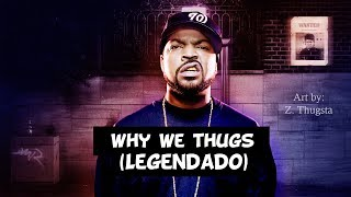 Download Ice Cube - Why We Thugs (Live) [Legendado]